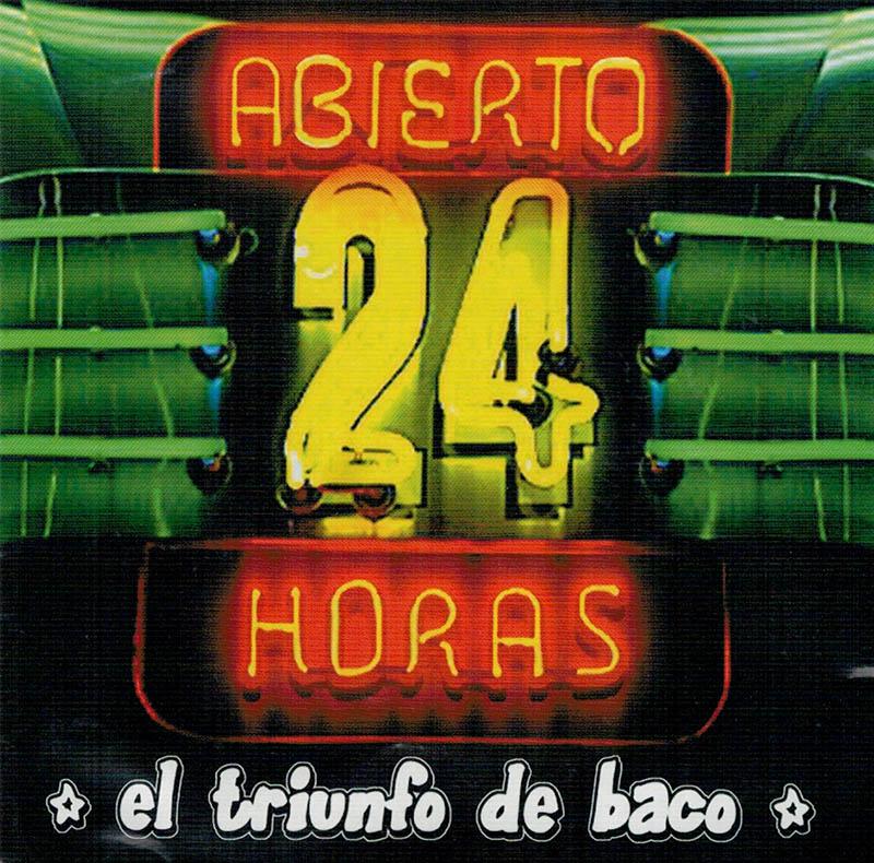 Abierto 24 Horas - The Bacos