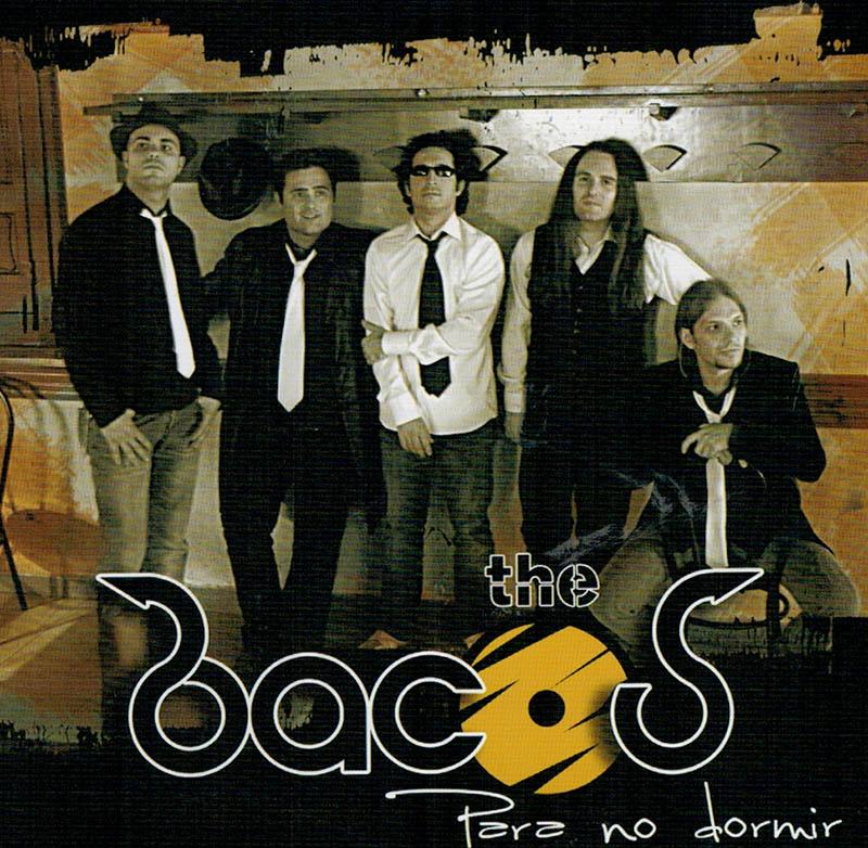 Para no dormir - The Bacos