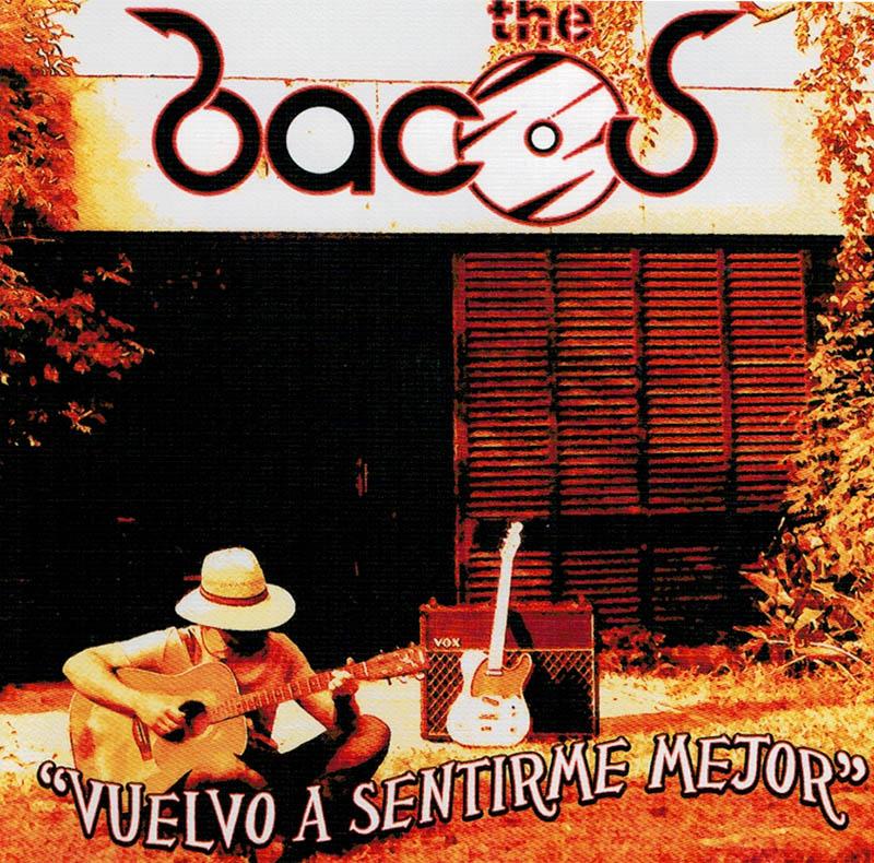 Vuelvo a sentirme mejor - The Bacos